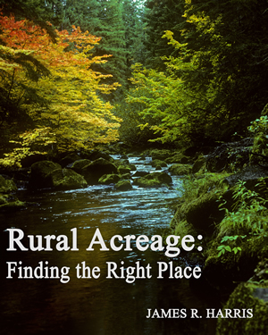 Rural Acreage: Finding the Right Place